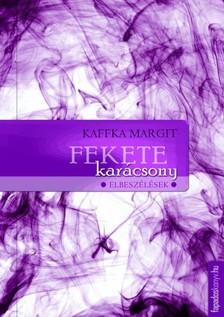 Kaffka Margit - Fekete karácsony [eKönyv: epub, mobi]
