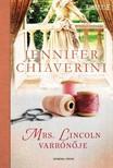 Jennifer Chiaverini - Mrs. Lincoln varr�n�je [eK�nyv: epub, mobi]
