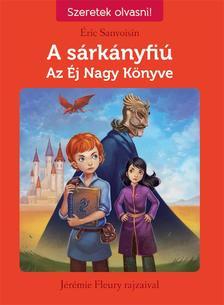 Éric Sanvoisin - A sárkányfiú 2. Az Éj Nagy Könyve