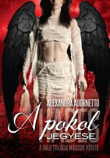 ALEXANDRA ADORNETTO - A POKOL JEGYESE