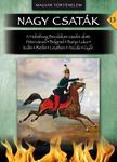 L�z�r Bal�zs - A Habsburg Birodalom z�szl�i alatt - Nagy Csat�k 13. k�tet