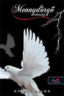 Spirit Bliss - Mennyd�rg� n�mas�g - PUHA BOR�T�S