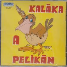 Kaláka - PELIKÁN  CD