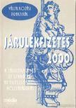 FUT� G�BOR DR. - J�rul�kfizet�s 2000 [antikv�r]