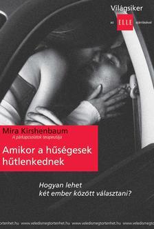 Mira Kirshenbaum - Amikor a h�s�gesek h�tlenkednek