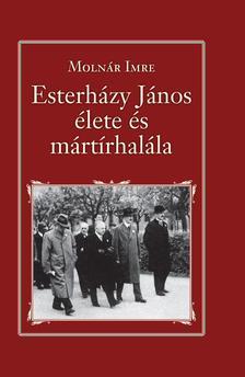 Molnár Imre - Esterházy János élete és mártírhalála - Nemzeti Könyvtár 9.