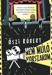 ŐSZI RÓBERT - NEM MÚLÓ KORSZAKOM