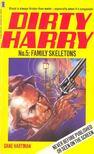 HARTMAN, DANE - Dirty Harry - Family Skeletons [antikv�r]