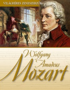 - Wolfgang Amadeus Mozart [eK�nyv: epub, mobi]