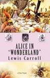 Murat Ukray Lewis Carroll, - Alice in wonderland [eKönyv: epub,  mobi]