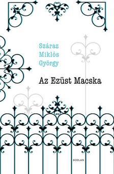 Száraz Miklós György - Az Ezüst Macska