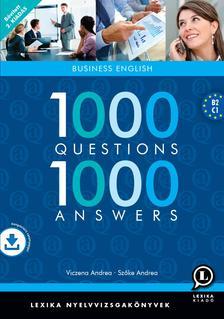 Szőke Andrea - Viczena Andrea - 1000 Questions, 1000 Answers - Business English - 2., bővített kiadás