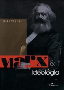 Kiss Viktor - Marx & ideol�gia
