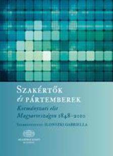 4000024514 - Szakértők és pártemberek. Kormányzati elit Magyarországon 1848-2010