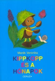 MARÉK VERONIKA - Kippkopp és a hónapok