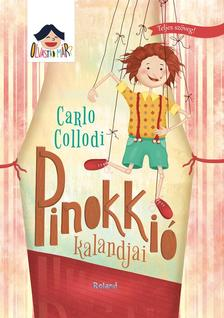 Carlo Collodi - Pinokki� kalandjai