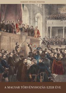 - A magyar törvényhozás ezer éve
