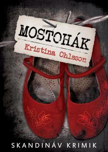 Kristina Ohlsson - Mostoh�k