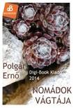POLGÁR ERNŐ - Nomádok vágtája [eKönyv: epub,  mobi]