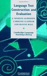 Alderson, J. Charles - Language Test Construction and Evaluation [antikvár]