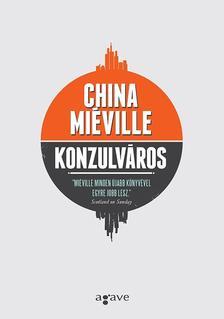 China Mi�ville - Konzulv�ros