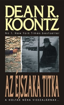 Dean R. Koontz - Az éjszaka titka  [eKönyv: epub, mobi]