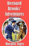 Murat Ukray Horatio Alger, - Bernard Brooks' Adventures [eKönyv: epub,  mobi]