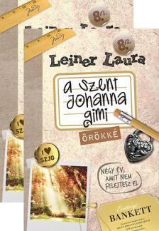 Leiner Laura - A SZENT JOHANNA GIMI 8.  I-II. - ÖRÖKKÉ