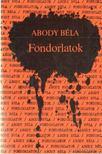 ABODY B�LA - Fondorlatok [antikv�r]