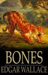 Edgar Wallace - Bones [eKönyv: epub,  mobi]