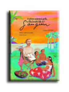 Capatti - Adami - Monaco - A piros szárnyú gyík, a lila levelű fák és Gauguin