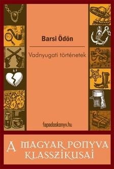 BARSI ÖDÖN - Vadnyugati történetek [eKönyv: epub, mobi]