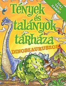 Bill Condon - T�nyek �s tal�nyok t�rh�za - Dinoszauruszok