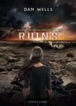 Dan Wells - Ruins - Romok [eK�nyv: epub,  mobi]
