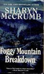 McCrumb, Sharyn - Foggy Mountain Breakdown [antikv�r]