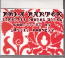 Bartók - COMPLETE CHORAL WORKS 2CD DOBSZAY LÁSZLÓ