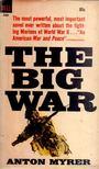 Myrer, Anton - The Big War [antikv�r]