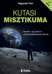 Tibor Nagykutasi - Kutasi Misztikuma 1. k�tet [eK�nyv: epub,  mobi]