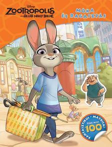 - - Disney - Zootropolis (Állati nagy balhé) - Móka és ragasztás