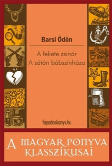 BARSI �D�N - A fekete zsin�r - A S�t�n b�bsz�nh�za [eK�nyv: epub, mobi]