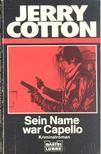 Cotton, Jerry - Sein Name war Capello [antikvár]