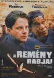 - REMÉNY RABJAI [DVD]