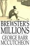 McCutcheon George Barr - Brewster's Millions [eK�nyv: epub,  mobi]