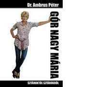Dr. Ambrus P�ter - G�R NAGY M�RIA - SZT�ROKT�L - SZT�ROKR�L