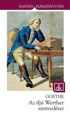 Johann Wolfgang Goethe - Az ifj� Werther szenved�sei - EDK (2013)