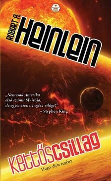 Robert A. Heinlein - Kettős csillag