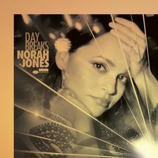NORAH JONES - DAY BREAKS