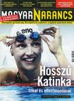 - MAGYAR NARANCS FOLYÓIRAT - XXVIII. ÉVF. 32. SZÁM. 2016. AUGUSZTUS 11.