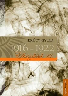 KR�DY GYULA - Kr�dy elbesz�l�sek_III_1916-1922 [eK�nyv: epub, mobi]