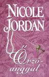 Nicole Jordan - �rz�angyal - �denkert sorozat 1. k�tete